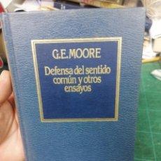 Libros de segunda mano: G. E. MOORE. DEFENSA DEL SENTIDO COMÚN Y OTROS ENSAYOS. Lote 275532628