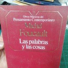 Libros de segunda mano: FOUCAULT. LAS PALABRAS Y LAS COSAS. O.M. PENSAMIENTO CONTEMPORÁNEO. N. 21. Lote 275532758