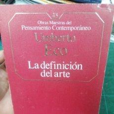 Libri di seconda mano: ECO. LA DEFINICIÓN DEL ARTE. O.M. PENSAMIENTO CONTEMPORÁNEO. N. 43. Lote 275533148