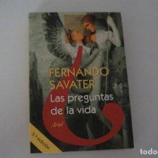 Libros de segunda mano: LAS PREGUNTAS DE LA VIDA FERNANDO SAVATER ARIEL. Lote 275653053