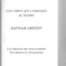 Libri di seconda mano: LOS ORÍGENES DEL TOTALITARISMO / HANNAH ARENDT. MADRID : LIBROS QUE CAMBIARON EL MUNDO, 2009.. Lote 276038723