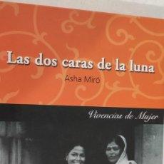 Libros de segunda mano: LAS DOS CARAS DE LA LUNA. VIVENCIAS DE MUJER. ASHA MIRÓ.. Lote 276132553