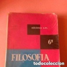 Libros de segunda mano: 1970 FILOSOFIA 6°. EDICIONES S.M. E. BENLLOCH, C. TEJEDOR TAPA BLANDA. Lote 276178658