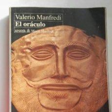 Libros de segunda mano: EL ORÁCULO VALERIO MANFREDI ANAYA. Lote 276398333