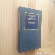 Libros de segunda mano: FRAGMENTOS - PARMENIDES / HERACLITO. Lote 277061443