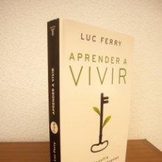 Libros de segunda mano: LUC FERRY: APRENDER A VIVIR. FILOSOFÍA PARA MENTES JÓVENES (TAURUS, 2007) MUY BUEN ESTADO. Lote 277176473