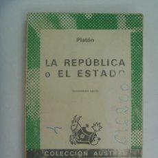Libros de segunda mano: LA REPUBLICA O EL ESTADO, DE PLATON. AUSTRAL, 1979. Lote 277244873
