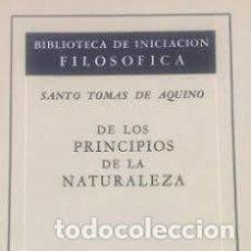 Libros de segunda mano: DE LOS PRINCIPIOS DE LA NATURALEZA SANTO TOMÁS DE AQUINO. Lote 277297708