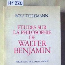 Libros de segunda mano: ÉTUDES SUR LA PHILOSOPHIE DE WALTER BENJAMIN. Lote 277527448