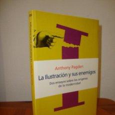 Libros de segunda mano: LA ILUSTRACIÓN Y SUS ENEMIGOS - ANTHONY PAGDEN - PENÍNSULA, MUY BUEN ESTADO, RARO. Lote 277543668