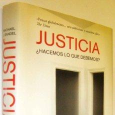 Libros de segunda mano: JUSTICIA - ¿HACEMOS LO QUE DEBEMOS? - MICHAEL J. SANDEL. Lote 277583468