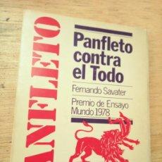 Libros de segunda mano: FERNANDO SAVATER: PANFLETO CONTRA EL TODO (DOPESA, 1978, 1ª EDICIÓN). Lote 277590528