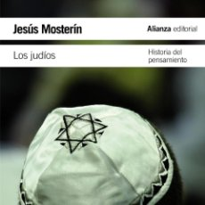 Libros de segunda mano: LOS JUDÍOS. - MOSTERÍN, JESÚS.. Lote 277684008