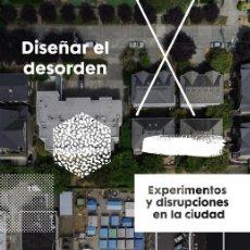Libros de segunda mano: DISEÑAR EL DESORDEN. - SENDRA, PABLO.. Lote 277684083