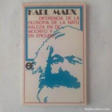 Libros de segunda mano: DIFERENCIA DE LA FILOSOFÍA DE LA NATURALEZA EN DEMÓCRITO Y EN EPICURO. MARX, KARL. Lote 277700768
