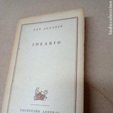 Libros de segunda mano: IDEARIO, SAN AGUSTIN - ESPASA CALPE. Lote 277708698