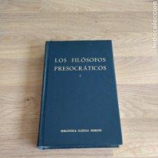 Libros de segunda mano: LOS FILÓSOFOS PRESOCRÁTICOS I. BIBLIOTECA CLÁSICA GREDOS.. Lote 277724133