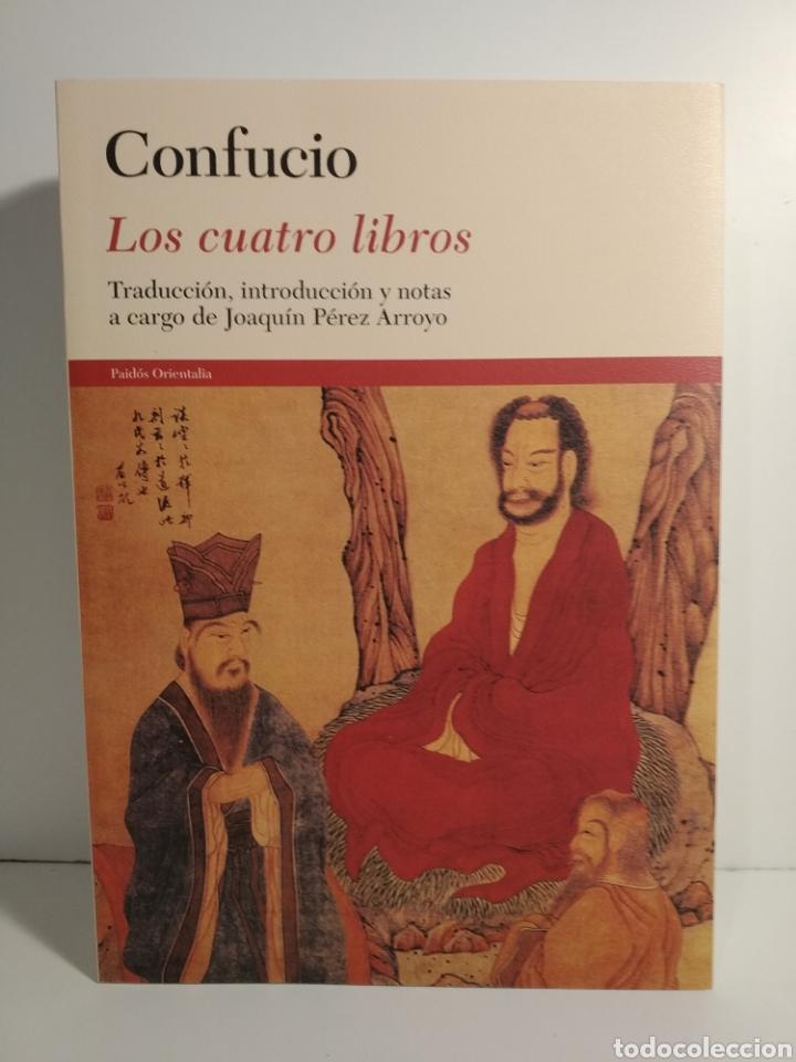 LOS CUATRO LIBROS. TRADUCCIÓN, INTRODUCCIÓN Y NOTAS A CARGO DE JOAQUÍN PÉREZ ARROYO CONFUCIO. (Libros de Segunda Mano - Pensamiento - Filosofía)