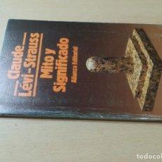 Libros de segunda mano: MITO Y SIGNIFICADO / CLAUDE LEVI STRAUXX / ALIANZA / AK66. Lote 278804613