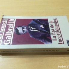 Libros de segunda mano: LA ERA DE LA INCERTIDUMBRE / JOHN KENNETH BALBRAITH / PLAZA JANES / AK85. Lote 278804738
