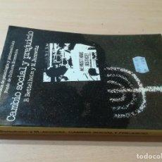 Libros de segunda mano: CAMBIO SOCIAL Y PREJUCIO / B BETTELHEIM, M JANOWITZ / FONDO CULTURA ECONOMICA / AK85. Lote 278804863