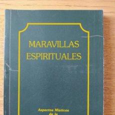 Libros de segunda mano: MARAVILLAS ESPIRITUALES, ASPECTOS MISTICOS DE LA DOCTRINA SHINNYO. 1993. RARO. Lote 279373658