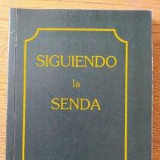 Libros de segunda mano: SIGUIENDO LA SENDA, SHINNYO-EN, 1992. RARO. Lote 279374528