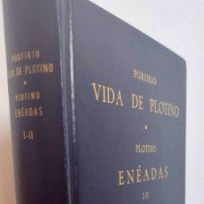 Libros de segunda mano: PORFIRIO. VIDA DE PLOTINO. PLOTINO ENÉADAS I- II, BIBLIOTECA CLÁSICA GREDOS Nº 57. Lote 279382688