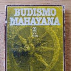 Libros de segunda mano: BUDISMO MAHAYANA, FERNANDO TOLA, ED. KAIROS, 1980 MUY RARO. Lote 279416533