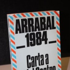 Libros de segunda mano: 1984. CARTA A FIDEL CASTRO.- ARRABAL, FERNANDO.. Lote 279452233