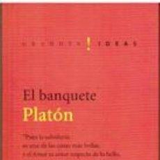 Libros de segunda mano: EL BANQUETE - PLATON. Lote 279463223