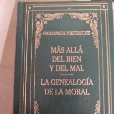 Libros de segunda mano: MÁS ALLÁ DEL BIEN Y DEL MAL. LA GENEALOGÍA DE LA MORAL. FRIEDRICH NIETZSCHE.. Lote 279469853