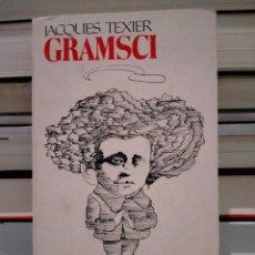 Libros de segunda mano: JACQUES TEXIER. GRAMSCI .. Lote 279476428