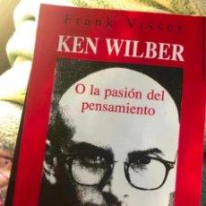 Libros de segunda mano: LIBRO KEN WILBER O LA PASION DEL PENSAMIENTO FRANK VISSER TAGS: PSICOLOGIA FILOSOFIA INTEGRAL TREYA. Lote 279556283