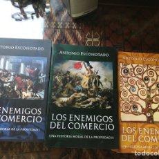 Libros de segunda mano: LOS ENEMIGOS DEL COMERCIO I, II Y III. ANTONIO ESCOHOTADO. Lote 281967528