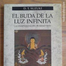 Libros de segunda mano: EL BUDA DE LA LUZ INFINITA, SUZUKI, DAISETZ TEITARO,ED. PAIDOS IBERICA EDICIONES, 2000.DESCATALOGADO. Lote 283355373