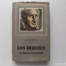 Libros de segunda mano: LIBRERIA GHOTICA. CICERON. LOS DEBERES. LAS PARADOJAS DE LOS ESTOICOS. 1946.. Lote 284662373