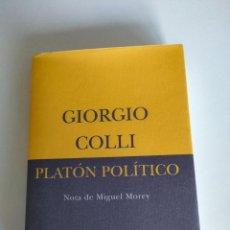 Libros de segunda mano: PLATÓN POLÍTICO DE GIORGIO COLLI. Lote 286241383