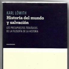 Libros de segunda mano: KARL LÖWITH . HISTORIA DEL MUNDO Y SALVACIÓN. Lote 286659588