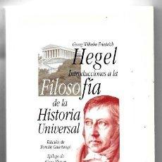 Libros de segunda mano: G. W. F. HEGEL . INTRODUCCIÓN A LA FILOSOFÍA DE LA HISTORIA UNIVERSAL. Lote 286691998