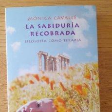Livros em segunda mão: LA SABIDURÍA RECOBRADA MÓNICA CAVALLÉ, EDICIONES MARTÍNEZ ROCA S.A., 2005. Lote 286826463