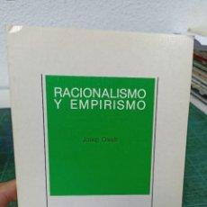 Livres d'occasion: JOSEP OLESTI. RACIONALISMO Y EMPIRISMO.. Lote 286966523