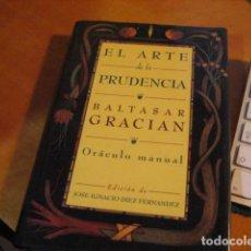 Libros de segunda mano: EL ARTE DE LA PRUDENCIA DE BALTASAR GRACIÁN NUEVO !!!!. Lote 287159118