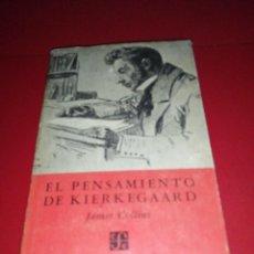 Libros de segunda mano: JAMES COLLINS - EL PENSAMIENTO DE KIERKEGAARD, 1 EDICIÓN 1958 F. C. E.. Lote 288414318