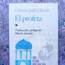 Libros de segunda mano: EL PROFETA. GIBRÁN JALIL GIBRÁN. EDAF. MAURO ARMIÑO. Lote 288574693