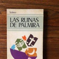 Libros de segunda mano: LAS RUINAS DE PALMIRA. CONDE VOLNEY. EDITORIAL EDAF. FILOSOFÍA. ILUSTRACIÓN. Lote 288577813