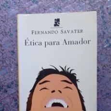 Libros de segunda mano: ÉTICA PARA AMADOR. FERNANDO SAVATER. ARIEL, 2007. Lote 288579003