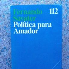 Libros de segunda mano: POLÍTICA PARA AMADOR. FERNANDO SAVATER. ARIEL 1993. Lote 288579053
