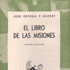 Libros de segunda mano: EL LIBRO DE LAS MISIONES. Nº101. ORTEGA Y GASSET,JOSE. A-AUSV-921.. Lote 289554738