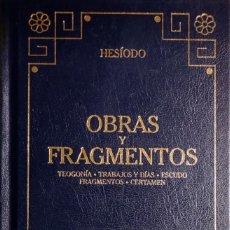 Libros de segunda mano: OBRAS Y FRAGMENTOS : TEOGONÍA. TRABAJOS Y DÍAS. ESCUDO… / HESÍODO. (BIBLIOTECA BÁSICA GREDOS).. Lote 289555933